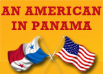 An American in Panama